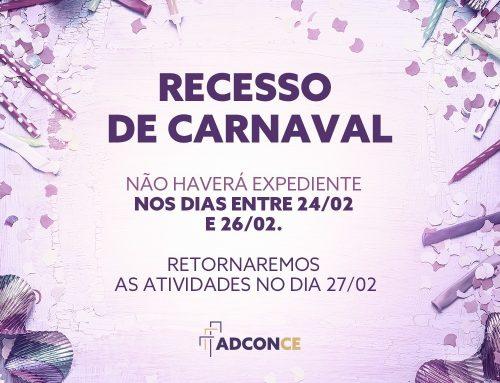 Adconce entra em recesso de carnaval dia 24