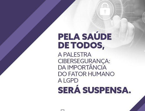 Palestra sobre cibersegurança será suspensa