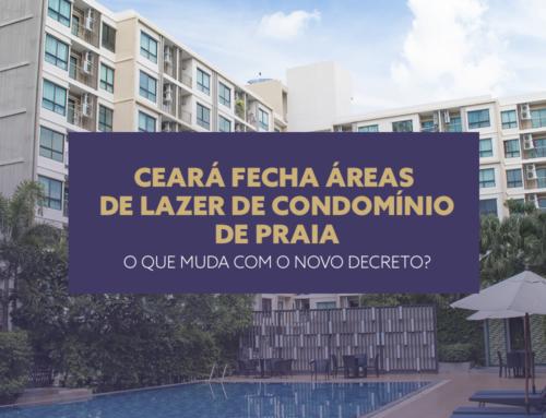 Novo decreto: Ceará fecha áreas de lazer de condomínios de praia